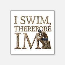 I Swim Therefore IM Sticker