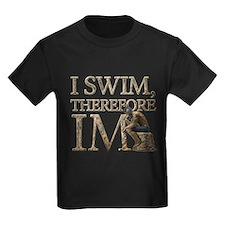 I Swim Therefore IM T-Shirt
