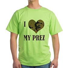 I (Heart) My Prez (G) - T-Shirt