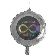 Different, Not Less (white type) Balloon