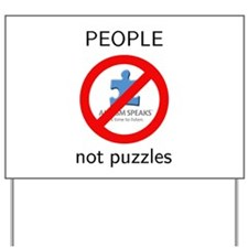 PEOPLE not puzzles Yard Sign