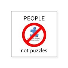 "PEOPLE not puzzles Square Sticker 3"" x 3&quot"