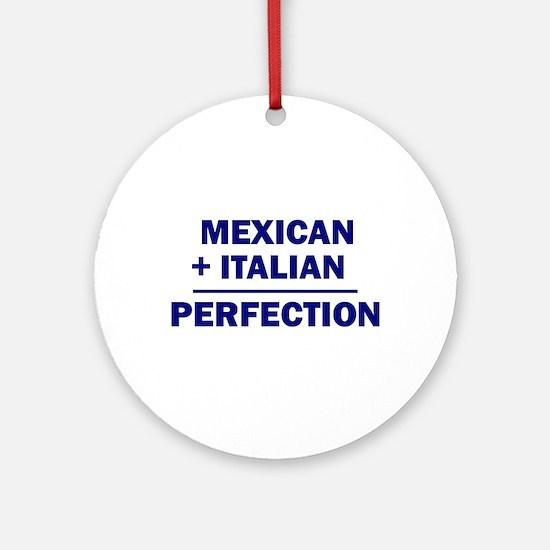 Italian + Mexican Ornament (Round)