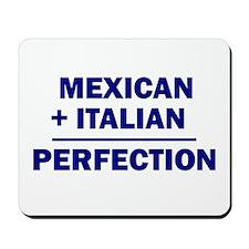 Italian + Mexican Mousepad
