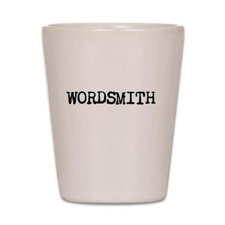 WORDSMITH Shot Glass