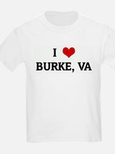 I Love BURKE, VA Kids T-Shirt