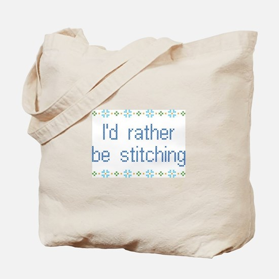 I'd Rather Be Stitching Tote Bag