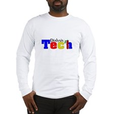 Dialysis Tech Long Sleeve T-Shirt