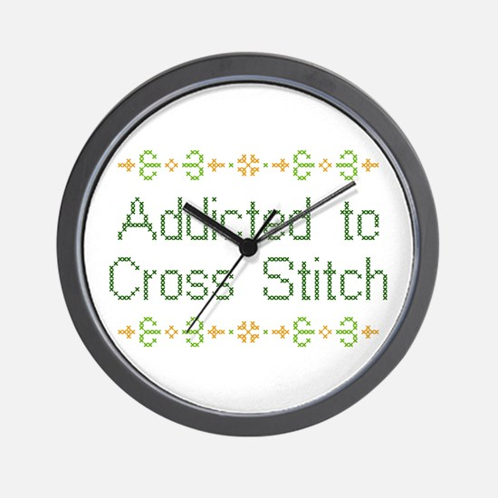 Addicted to Cross Stitch Wall Clock