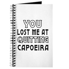 You Lost Me At Quitting Capoeira Journal