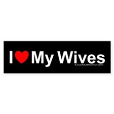 My Wives Bumper Sticker