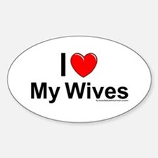 My Wives Sticker (Oval)