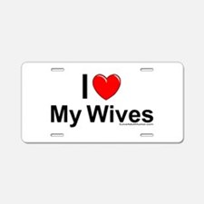 My Wives Aluminum License Plate