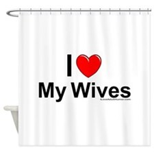 My Wives Shower Curtain