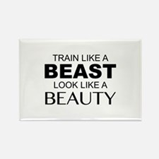 Train Like A Beast Look Like A Beauty Rectangle Ma