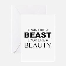 Train Like A Beast Look Like A Beauty Greeting Car
