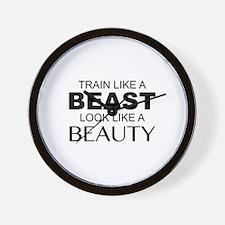 Train Like A Beast Look Like A Beauty Wall Clock