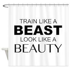 Train Like A Beast Look Like A Beauty Shower Curta