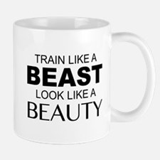 Train Like A Beast Look Like A Beauty Mug