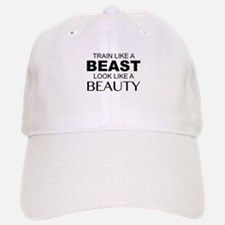 Train Like A Beast Look Like A Beauty Baseball Baseball Cap