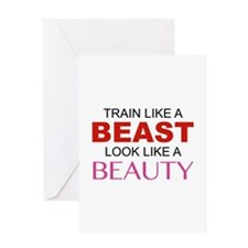 Train Like A Beast Look Like A Beauty Greeting Car