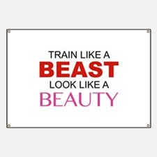 Train Like A Beast Look Like A Beauty Banner