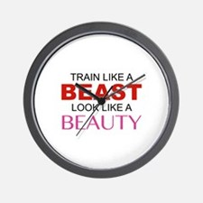 Train Like A Beast Look Like A Beauty Wall Clock