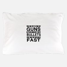 Fast Bullets Pillow Case