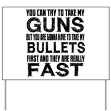 Fast Bullets Yard Sign
