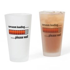 Sarcasm Loading Drinking Glass