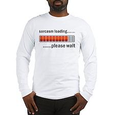 Sarcasm Loading Long Sleeve T-Shirt