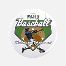 "Personalized Home Run Time 3.5"" Button"