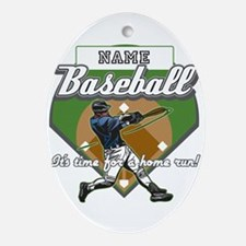 Personalized Home Run Time Ornament (Oval)