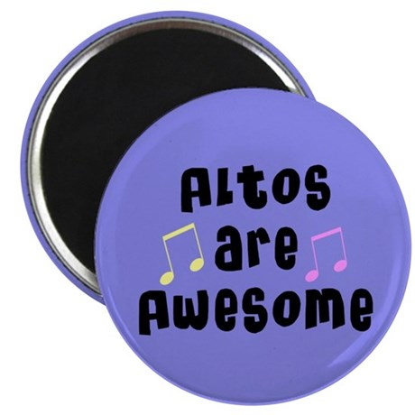 Altos Are Awesome Music Magnet