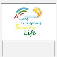 A Lung Transplant Saved my Life Rainbow Cloud Yard