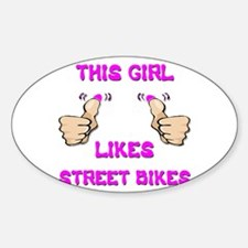 This Girl Likes Street Bikes Decal