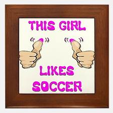 This Girl Likes Soccer Framed Tile