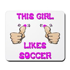 This Girl Likes Soccer Mousepad