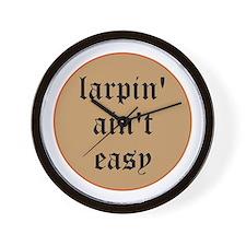 larpin aint easy wall clock