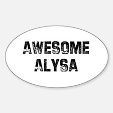 Awesome Alysa Oval Decal
