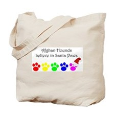 Afghan Hounds Believe Tote Bag