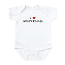 I Love Shiny Things Infant Bodysuit