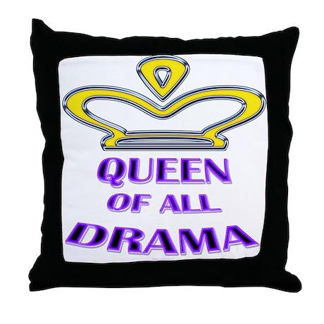 Queen of all Drama Throw Pillow