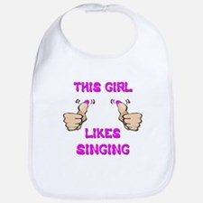 This Girl Likes Singing Bib