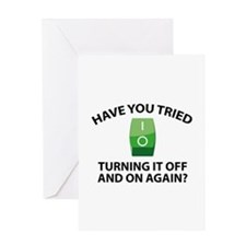 Have You Tried Turning It Off And On Again? Greeti