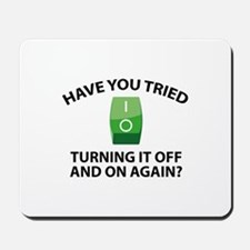 Have You Tried Turning It Off And On Again? Mousep