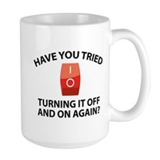 Have You Tried Turning It Off And On Again? Ceramic Mugs