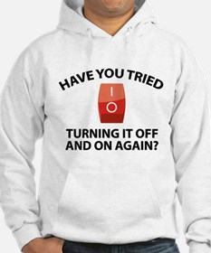 Have You Tried Turning It Off And On Again? Jumper Hoody