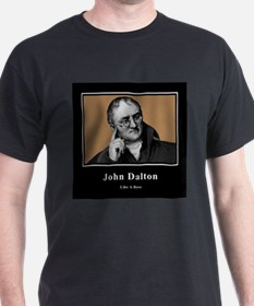 John Dalton Like A Boss T-Shirt