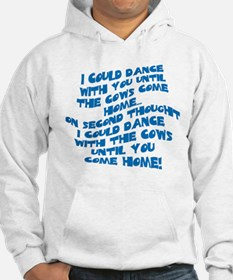 Cows Come Home Jumper Hoody